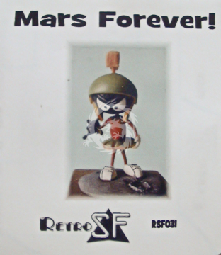 Mars Forever! (Marvin the Martian) RSF031 RetrokiT